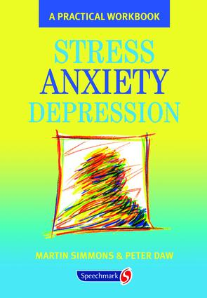 Stress, Anxiety, Depression: A guide to humanistic counselling and psychotherapy, 1st Edition (Paperback) book cover
