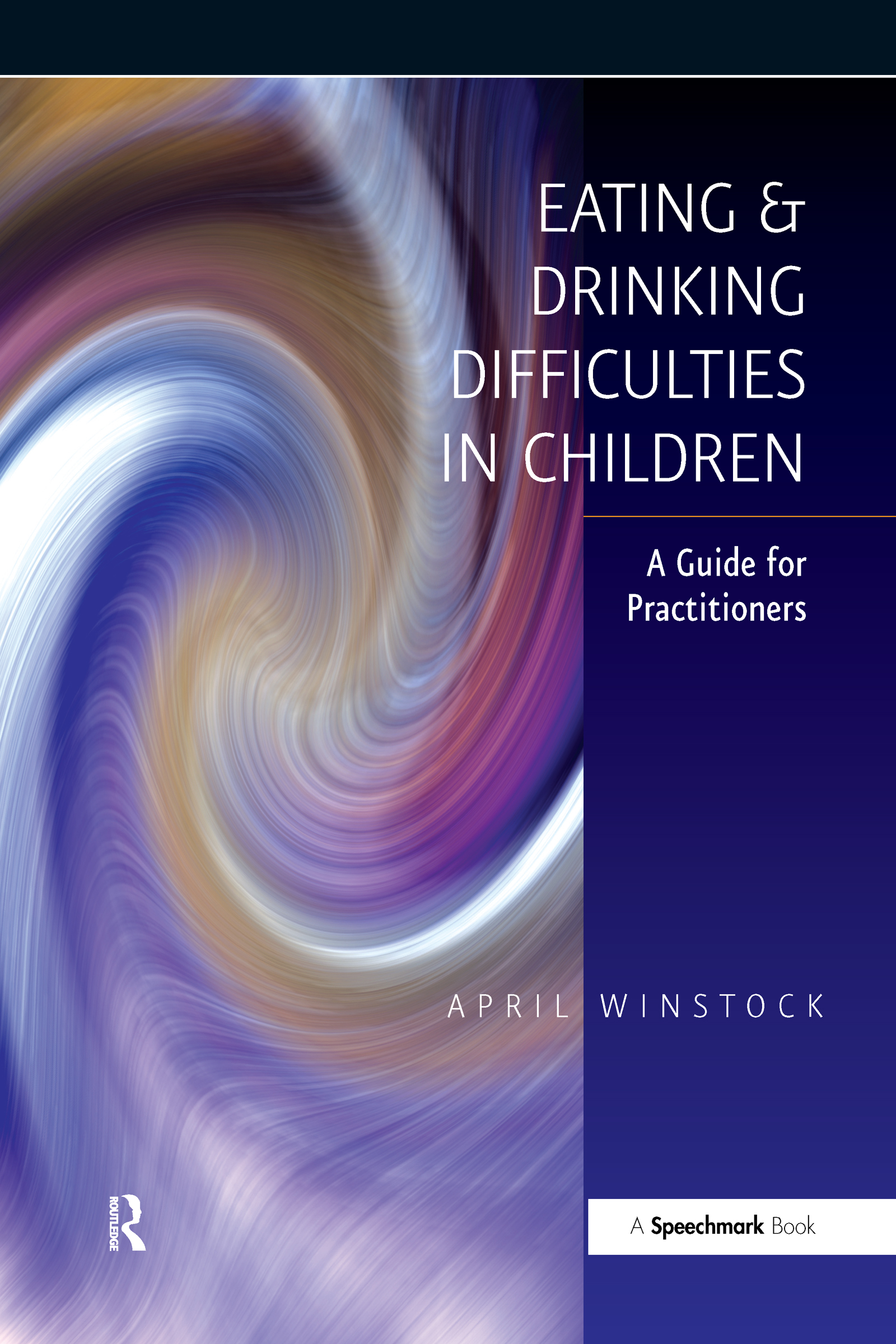 Eating and Drinking Difficulties in Children