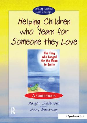 Helping Children Who Yearn for Someone They Love: A Guidebook book cover