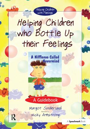 Helping Children Who Bottle Up Their Feelings: A Guidebook book cover