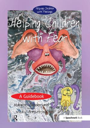 Helping Children with Fear: A Guidebook, 1st Edition (Paperback) book cover