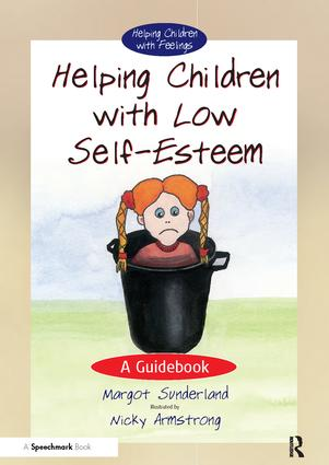 Helping Children with Low Self-Esteem: A Guidebook, 1st Edition (Paperback) book cover