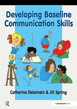 Developing Baseline Communication Skills: 1st Edition (Paperback) book cover