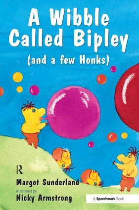 A Wibble Called Bipley: A Story for Children Who Have Hardened Their Hearts or Becomes Bullies, 1st Edition (e-Book) book cover
