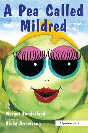A Pea Called Mildred: A Story to Help Children Pursue Their Hopes and Dreams, 1st Edition (Paperback) book cover