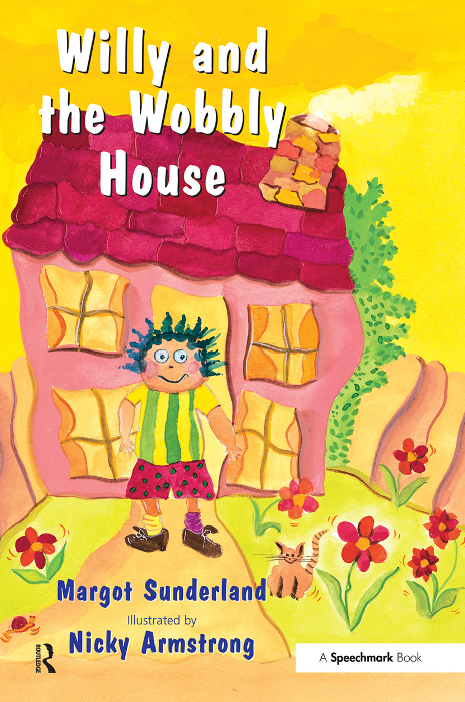 Willy and the Wobbly House: A Story for Children Who are Anxious or Obsessional book cover