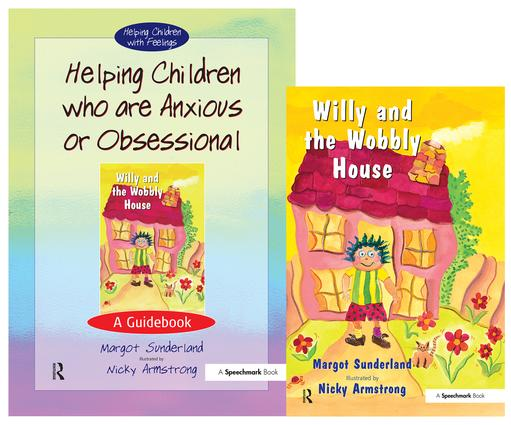 Helping Children Who are Anxious or Obsessional & Willy and the Wobbly House: Set book cover