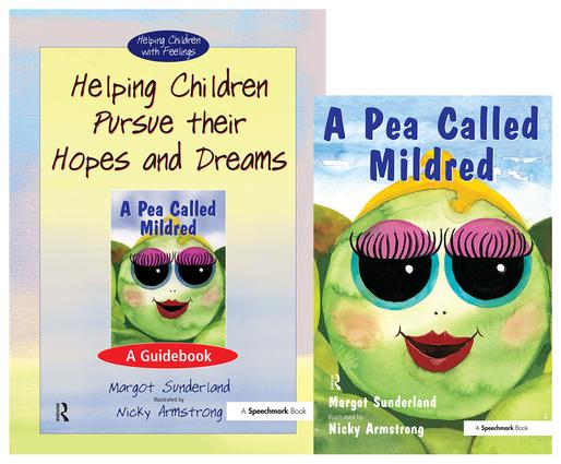 Helping Children Pursue their Hopes and Dreams & A Pea Called Mildred: Set book cover