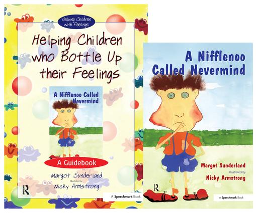 Helping Children Who Bottle Up Their Feelings & A Nifflenoo Called Nevermind: Set book cover