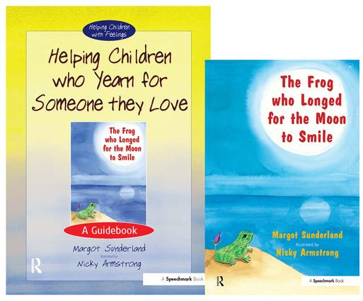 Helping Children Who Yearn for Someone They Love & The Frog Who Longed for the Moon to Smile: Set book cover