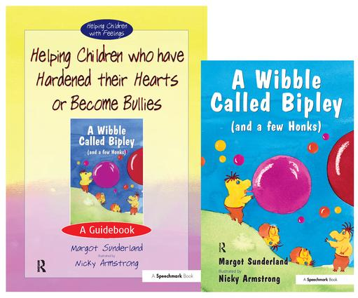 Helping Children Who Have Hardened Their Hearts or Become Bullies & Wibble Called Bipley (and a Few Honks): Set book cover
