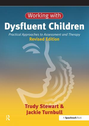 Working with Dysfluent Children: Practical Approaches to Assessment and Therapy book cover