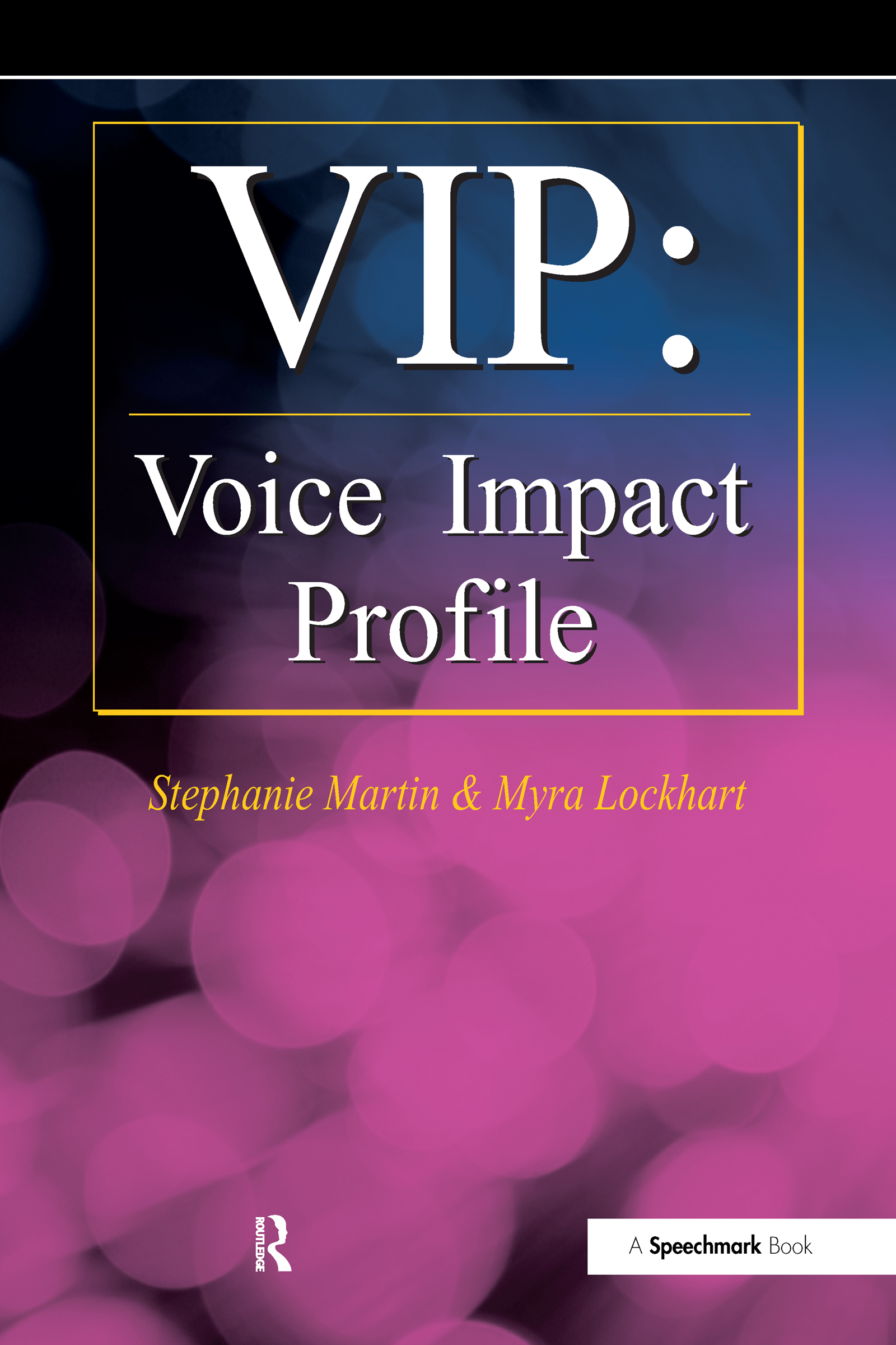 VIP: Voice Impact Profile, 1st Edition (Paperback) book cover