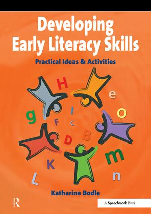 Developing Early Literacy Skills: Practical Ideas and Activities, 1st Edition (Paperback) book cover