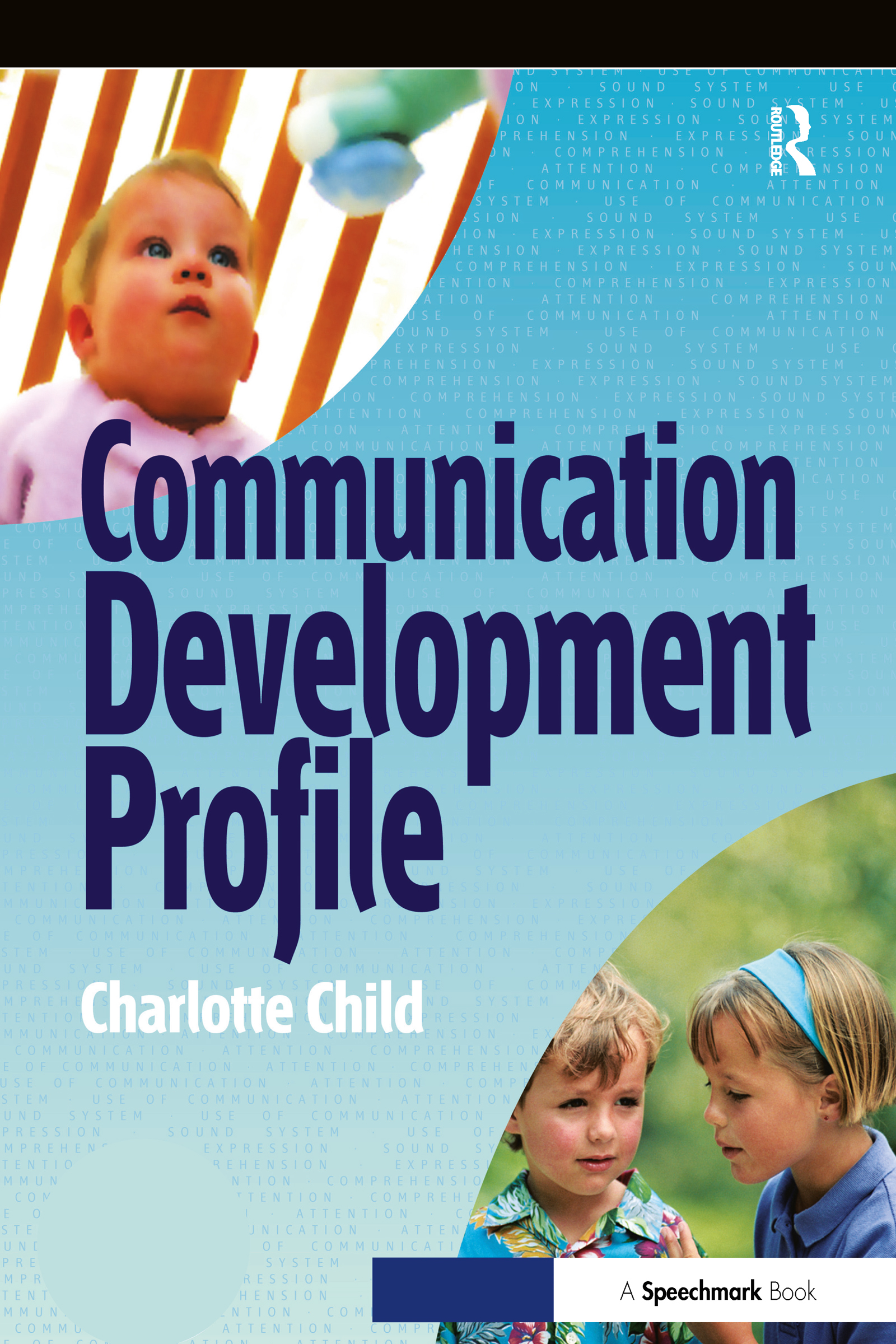 The Communication Profile: 1st Edition (Paperback) book cover