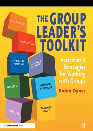 The Group Leader's Toolkit: Activities and Strategies for Working with Groups, 1st Edition (Paperback) book cover