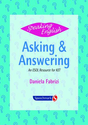 Speaking English: Asking and Answering: An ESOL Resource for KET, 1st Edition (Flashcards) book cover