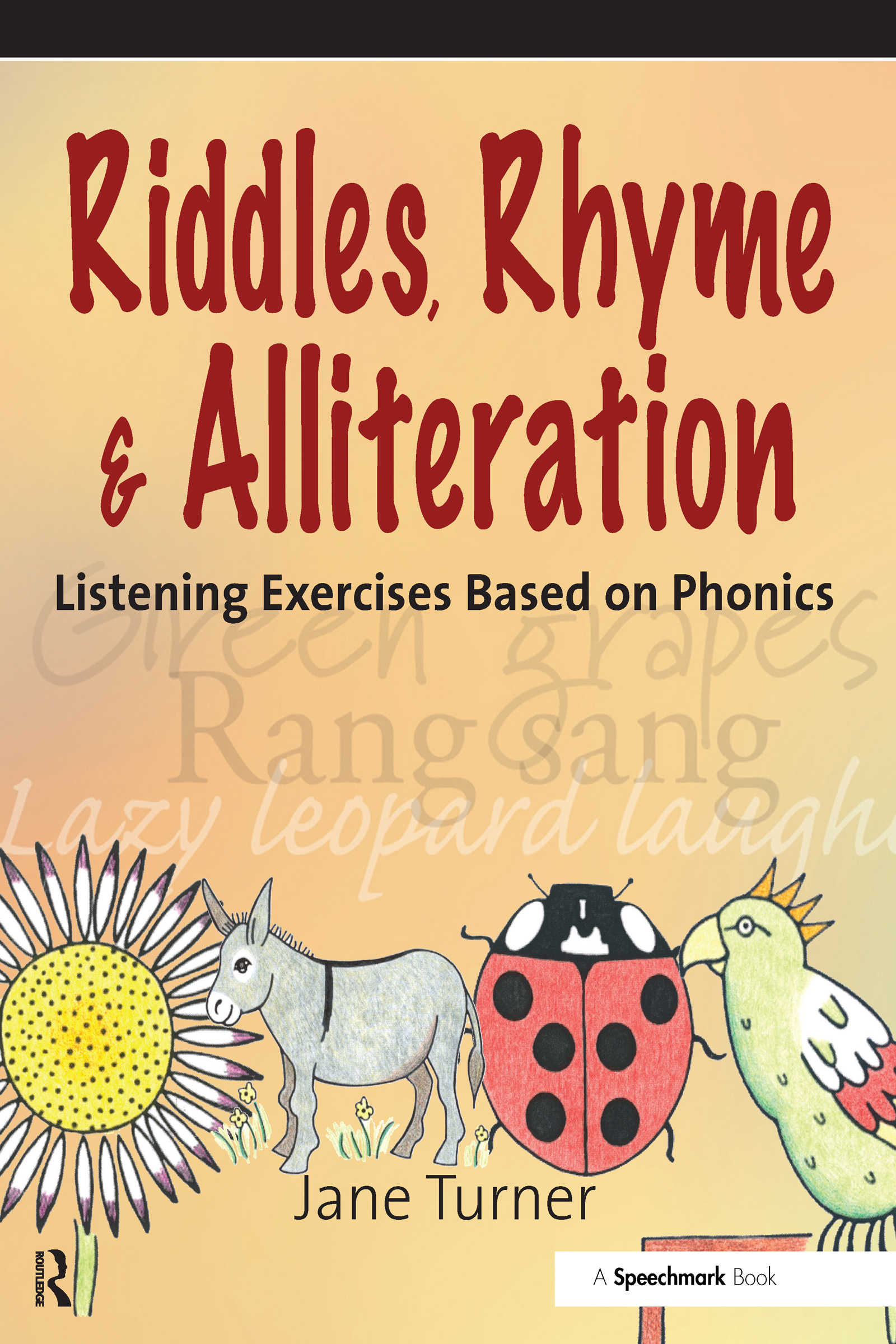 Riddles, Rhymes and Alliteration: Listening Exercises Based on Phonics, 1st Edition (Paperback) book cover