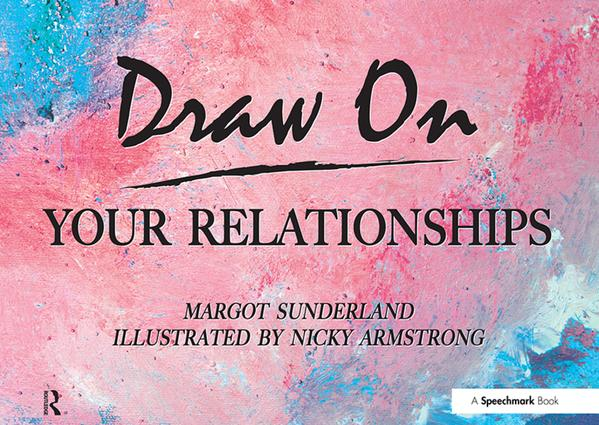 Draw on Your Relationships: Creative Ways to Explore, Understand and Work Through Important Relationship Issues book cover