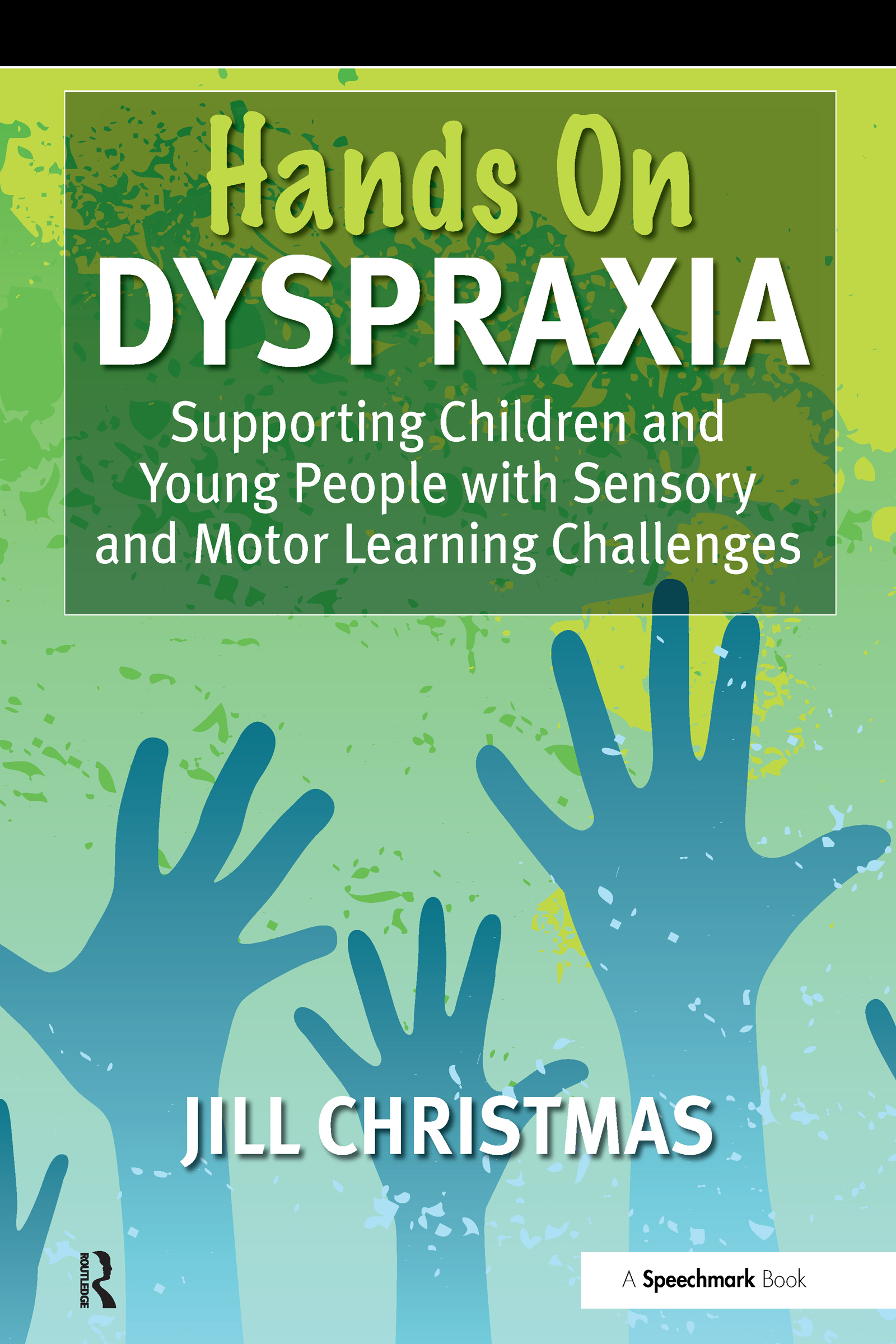 'Hands on' Dyspraxia: 1st Edition (Paperback) book cover