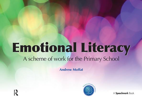 Emotional Literacy: A Scheme of Work for Primary School, 1st Edition (Paperback) book cover