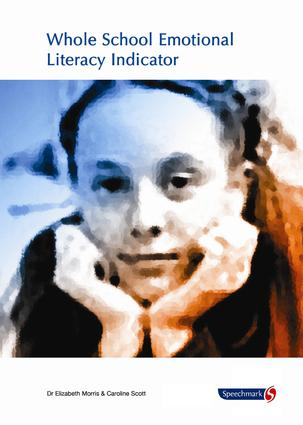 Whole School Emotional Literacy Indicator: Audit for Social and Emotional Needs of the Whole School, 1st Edition (Paperback) book cover