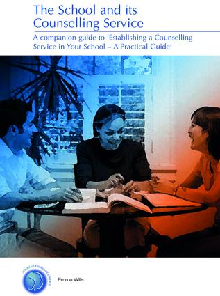 The School and its Counselling Service: 1st Edition (Paperback) book cover