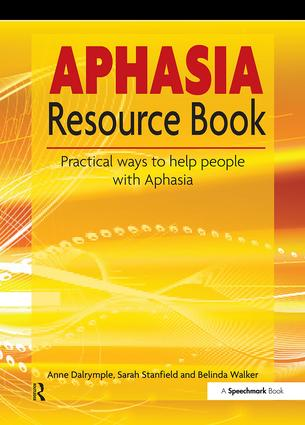 The Aphasia Resource Book