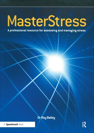 Masterstress: A Professional Resource for Assessing and Managing Stress, 1st Edition (Paperback) book cover