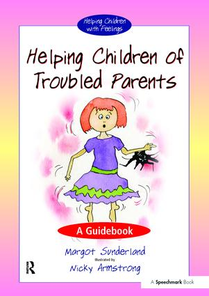 Helping Children of Troubled Parents: A Guidebook book cover