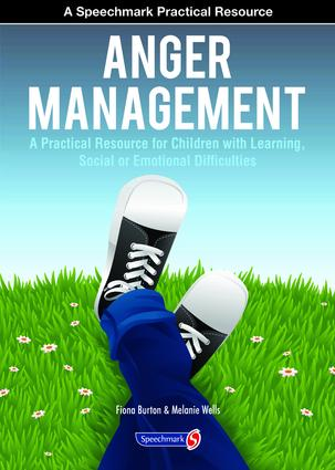 Anger Management: A Practical Resource for Children with Learning, Social and Emotional Difficulties, 1st Edition (Paperback) book cover