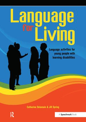 Language for Living: Communication Activities for Young Adults with Learning Difficulties, 1st Edition (Paperback) book cover