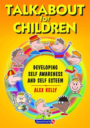 Talkabout for Children 1: Developing Self Awareness and Self Esteem book cover