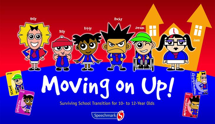 Moving on Up!: Surviving School Transition for 10- to 12-Year-Olds, 1st Edition (Games) book cover