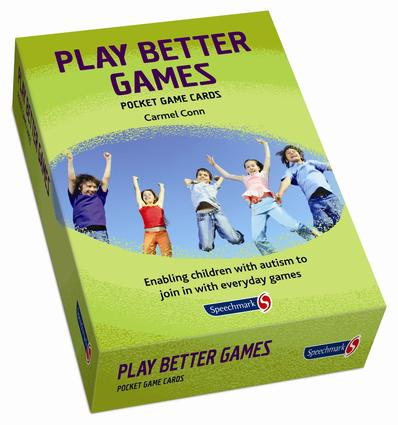 Play Better Games: Enabling Children with Autism to Join in with Ordinary Games, 1st Edition (Flashcards) book cover