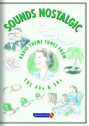 Sounds Nostalgic: Radio Theme Tunes from the 40s and 50s, 1st Edition (Audio CD) book cover