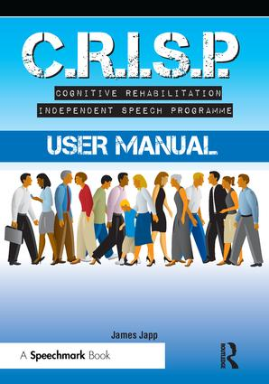 CRISP Cognitive Rehabilitation Independent Speech Programme: 1st Edition (CD-ROM) book cover