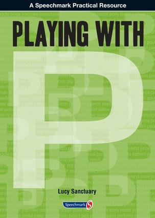 Playing with ... P: 1st Edition (Paperback) book cover