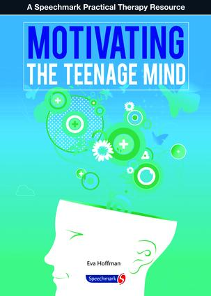 Motivating the Teenage Mind: 1st Edition (Paperback) book cover