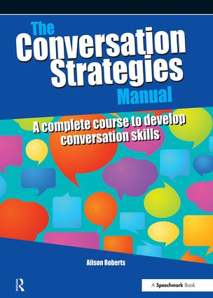The Conversation Strategies Manual: A Complete Course to Develop Conversation Skills, 1st Edition (Paperback) book cover