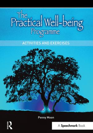 The Practical Well-Being Programme: Activities and Exercises, 1st Edition (Paperback) book cover