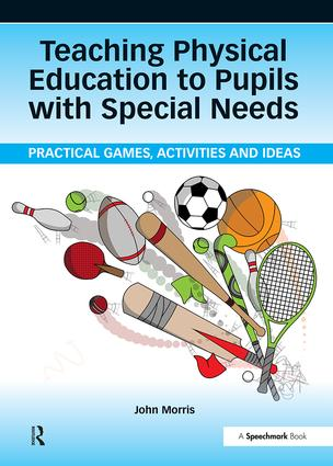 Teaching Physical Education to Pupils with Special Needs: 1st Edition (Paperback) book cover