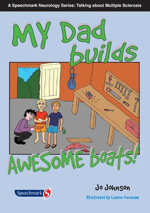 My Dad Makes Awesome Boats: 1st Edition (Paperback) book cover