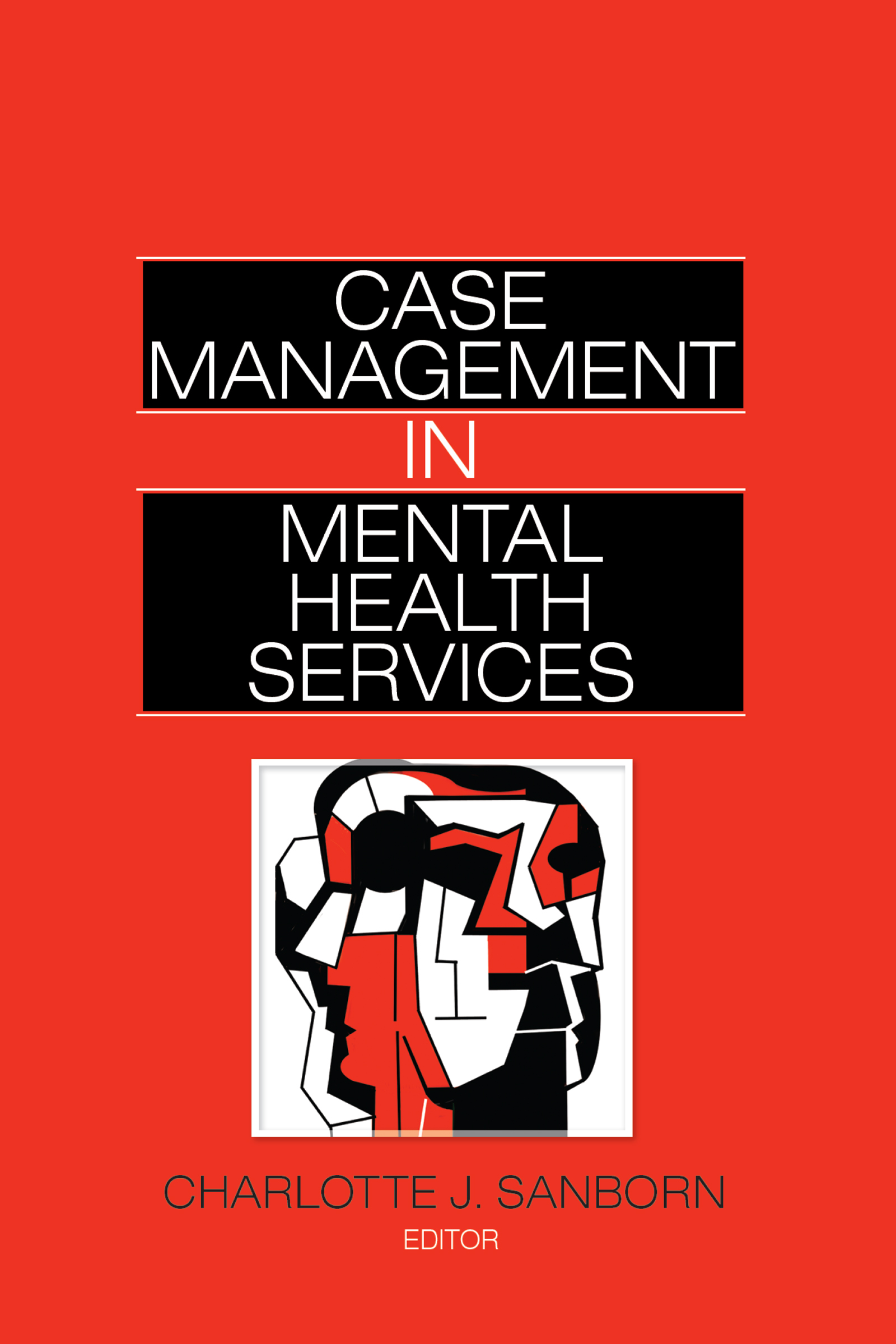 Case Management in Mental Health Services (Hardback) book cover