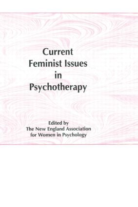 Current Feminist Issues in Psychotherapy (Hardback) book cover