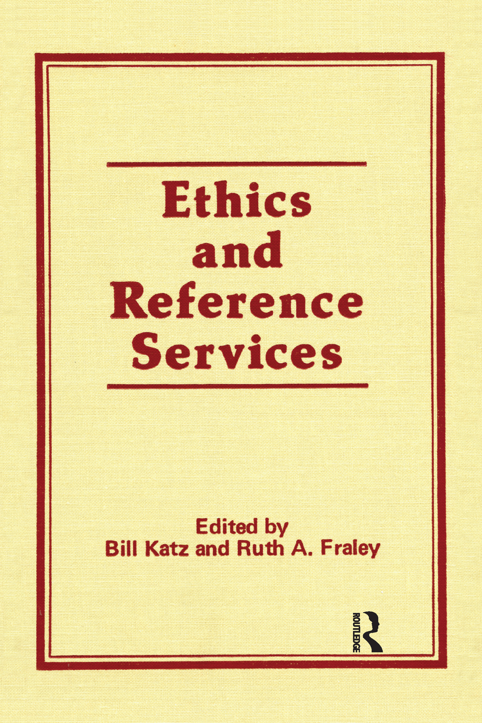 Ethics and Reference Services: 1st Edition (Hardback) book cover