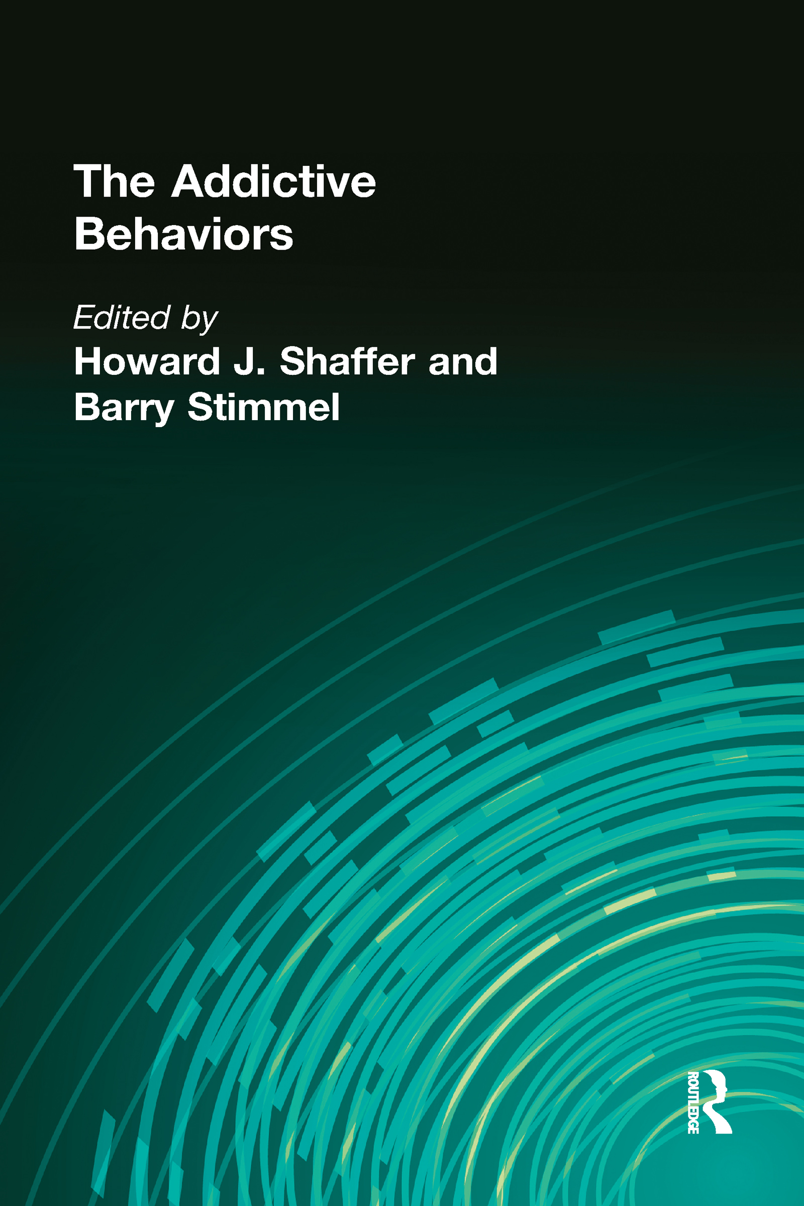 The Addictive Behaviors (Hardback) book cover