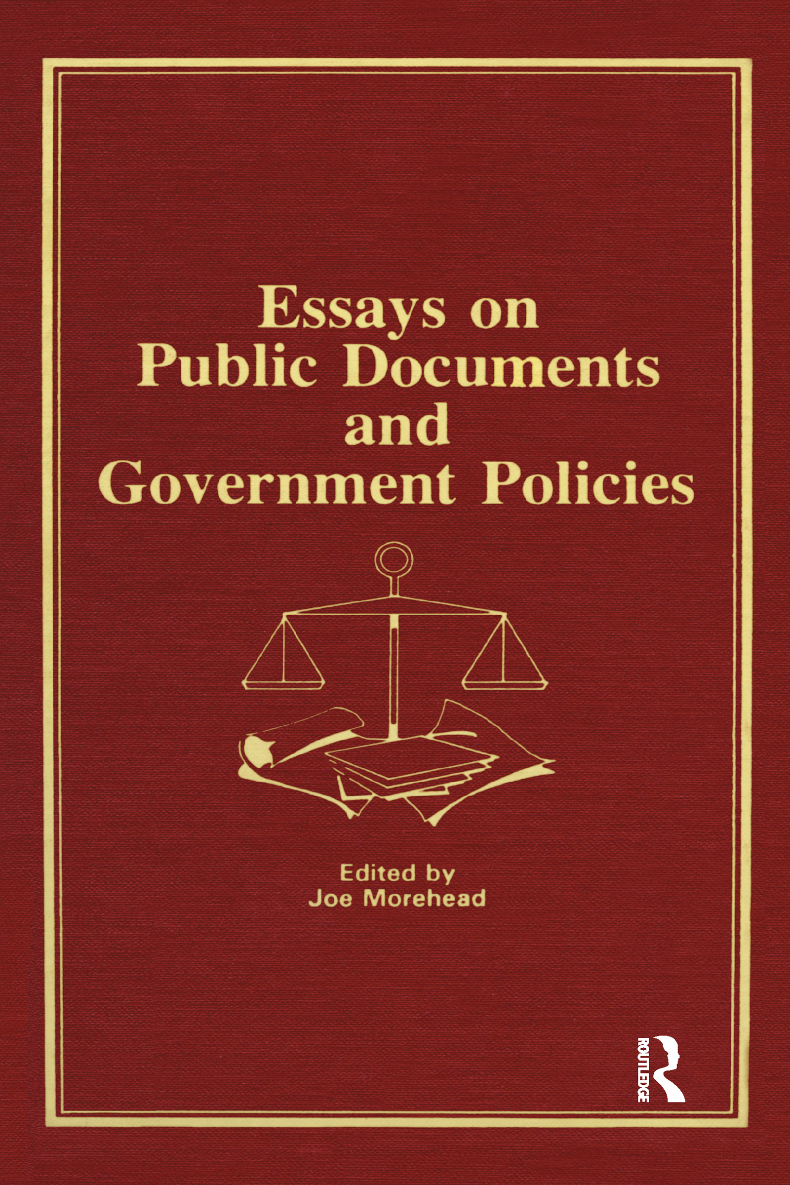 Essays on Public Documents and Government Policies: 1st Edition (e-Book) book cover