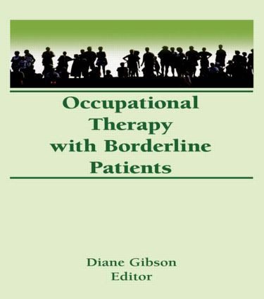 Occupational Therapy With Borderline Patients (Hardback) book cover