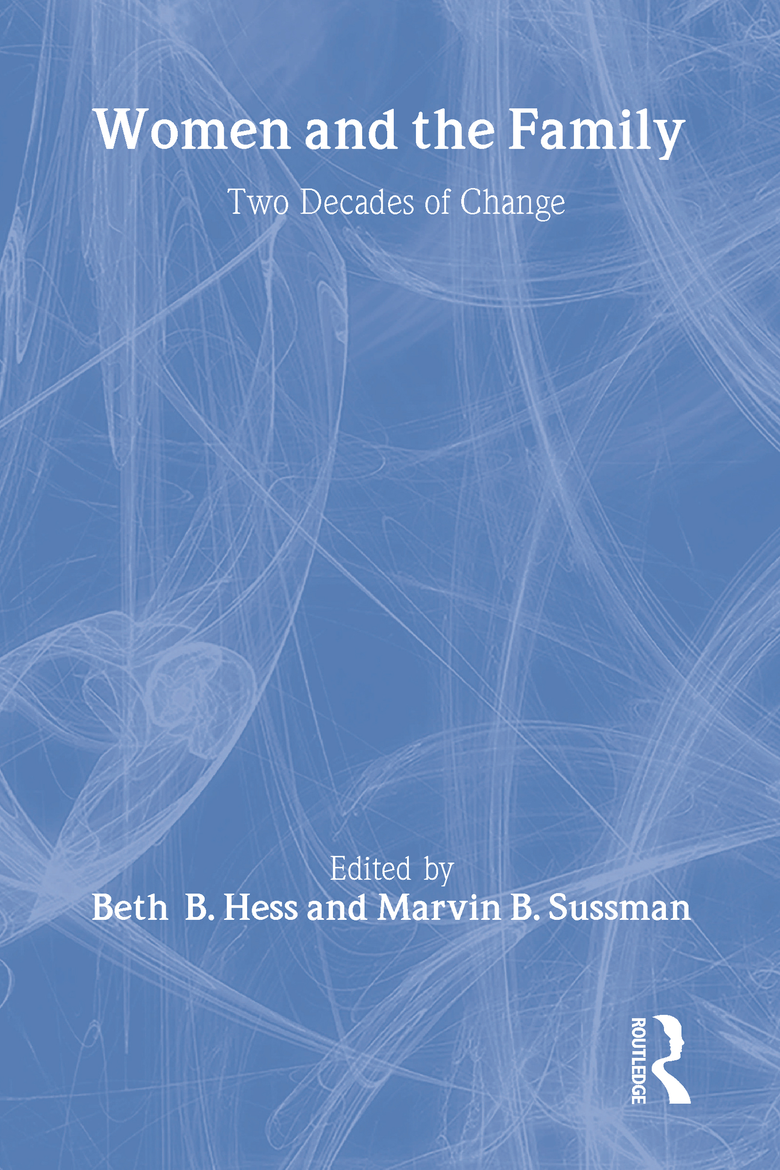 Women and the Family: Two Decades of Change, 1st Edition (Paperback) book cover